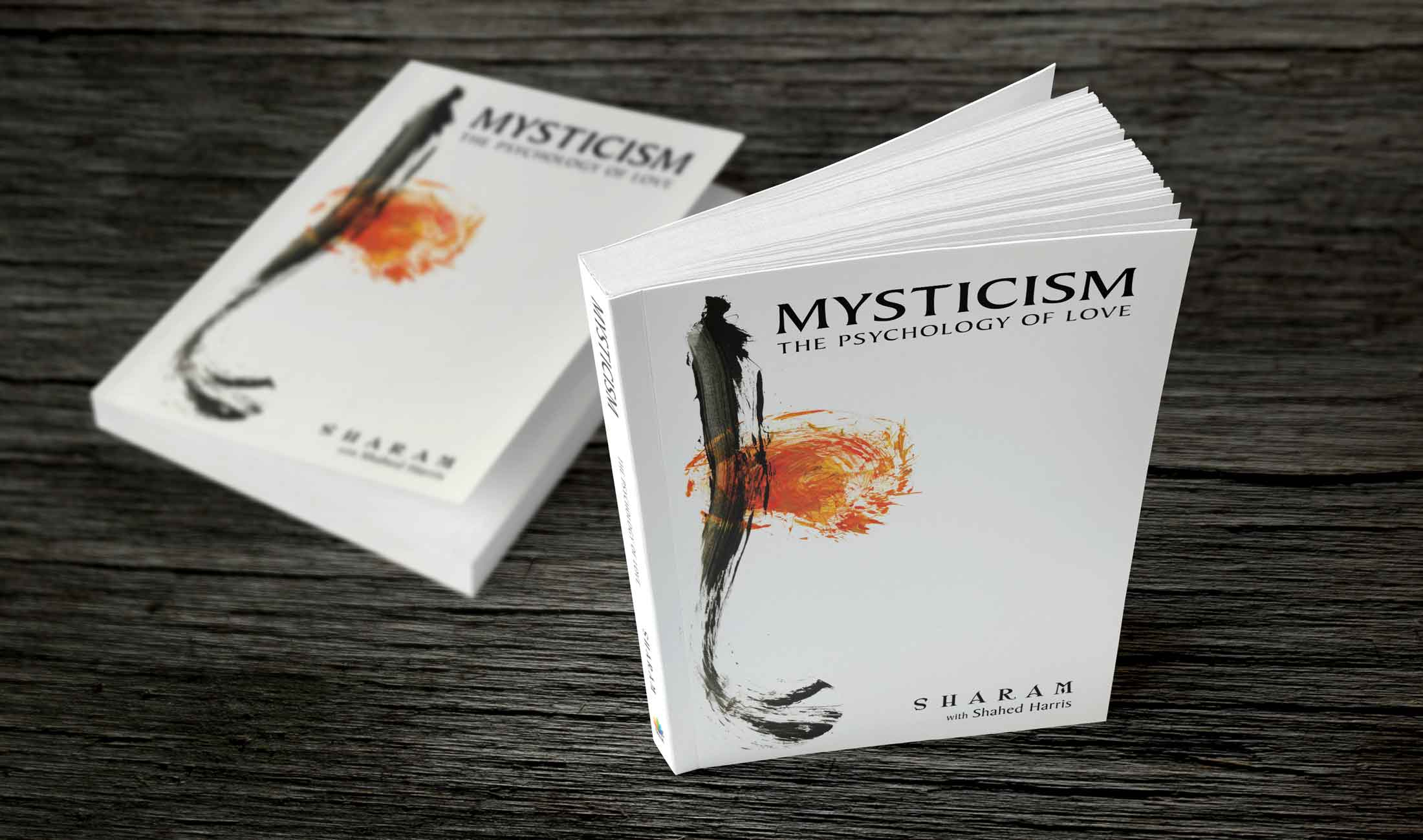 Mysticism: The Psychology of Love - Sharam
