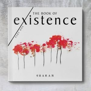 The Book of Existence: Part One - Sharam